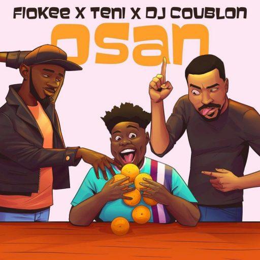 Fiokee ft. Teni, DJ Coublon – Osan