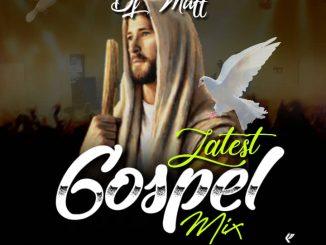 Download DJ MIX: Dj Maff Latest Gospel Mix