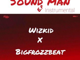 Instrumental E.P : StarBoy x StarBoy - Sound Man