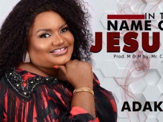 Gospel Music: Adaku – In The Name of Jesus