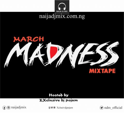 Dj Mix: EXCLUSIVE dj POJAM – March Madness Mixtape